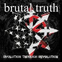 Purchase Brutal Truth - Evolution Through Revolution