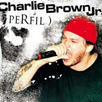 Purchase Charlie Brown Jr. - Perfil