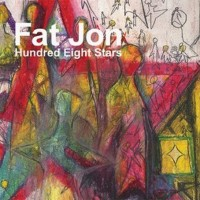 Purchase Fat Jon The Ample Soul Physician - Hundred Eight Stars