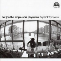 Purchase Fat Jon The Ample Soul Physician - Repaint Tomorrow