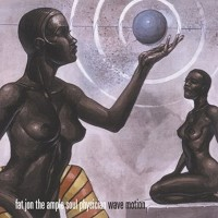 Purchase Fat Jon The Ample Soul Physician - Wave Motion