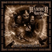 Purchase Hammer Horde - Under The Mighty Oath