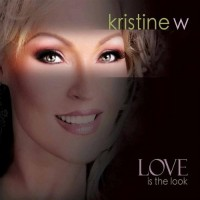 Purchase Kristine W - Love Is The Look (CDM)