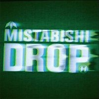 Purchase Mistabishi - Drop