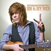 Purchase NeverShoutNever! - Me & My Uke (EP)