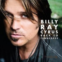 Purchase Billy Ray Cyrus - Back To Tennessee