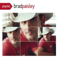 Purchase Brad Paisley - Playlist: The Very Best Of