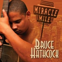 Purchase Bruce Hathcock - Miracle Mile