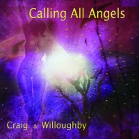 Purchase Craig & Willoughby - Calling All Angels