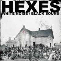 Purchase Hexes - White Noise / Black Sound