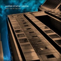 Purchase Hyper Static Union - Meet Him In The Air