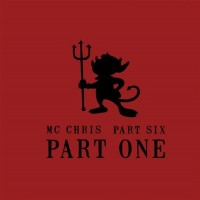 Purchase MC Chris - Part Six Part One