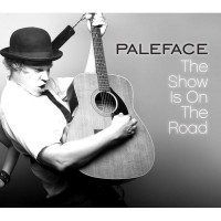 Purchase Paleface - The Show Is On The Road