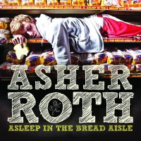 Purchase Asher Roth - Asleep In The Bread Aisle