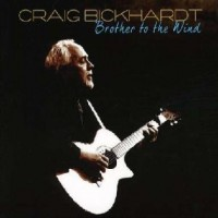 Purchase Craig Bickhardt - Brother To The Wind