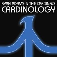 Purchase Ryan Adams & The Cardinals - Cardinology