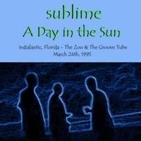 Purchase Sublime - A Day in the Sun