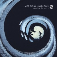 Purchase Vertical Horizon - Burning The Days