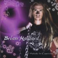 Purchase Brian Maillard - Melody in Captivity