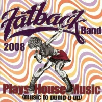 Purchase The Fatback Band - Plays House Music (Music To Pump U Up)