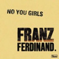 Purchase Franz Ferdinand - No You Girl s (Remixes)