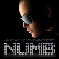 Purchase Jan Wayne vs. Raindropz - Numb