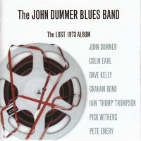 Purchase John Dummer Blues Band - The Lost 1973 Album