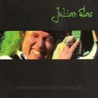 Purchase Julian Sas - Wandering Between Worlds CD1