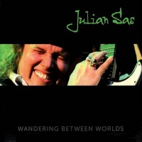 Purchase Julian Sas - Wandering Between Worlds CD3