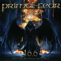 Purchase Primal Fear - 16.6 (Before The Devil Knows You're Dead)