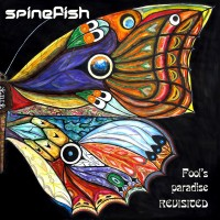 Purchase Spinefish - Fool's Paradise Revisited
