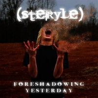 Purchase Steryle - Foreshadowing Yesterday