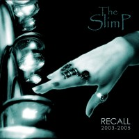 Purchase The SlimP - Recall 2003-2005