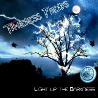 Purchase Timeless Fields - Light up the Darkness