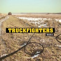Purchase Truckfighters - Mania
