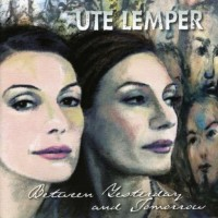 Purchase Ute Lemper - Between Yesterday And Tomorrow