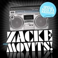 Purchase Zacke - Spela Mig På Radion (feat. Movits) (CDS)