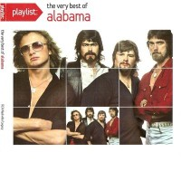 Purchase Alabama - Playlist: The Very Best Of Alabama