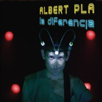 Purchase Albert Pla - La Diferencia