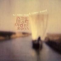 Purchase Ali Farka Touré & Toumani Diabaté - In the Heart of the Moon