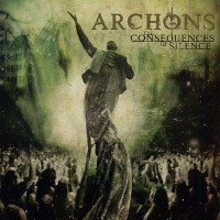 Purchase Archons - The Consequences Of Silence