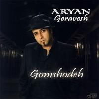 Purchase Aryan Geravesh - Gomshodeh