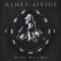 Purchase Ashes Divide - Keep Telling Myself It's Alright