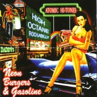 Purchase Atomic Hi Tones - Neon Brugers Gasoline