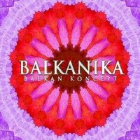 Purchase Balkanika - Balkan Koncept