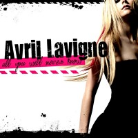Purchase Avril Lavigne - All You Will Never Know