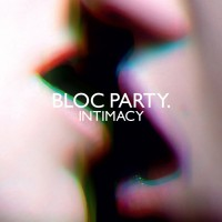 Purchase Bloc Party - Intimacy