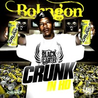 Purchase Bohagon - Crunk In HD