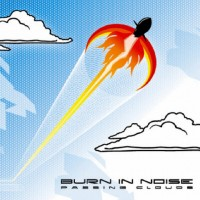 Purchase Burn In Noise - Passing Clouds