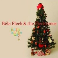 Purchase Bela Fleck & The Flecktones - Jingle All The Way